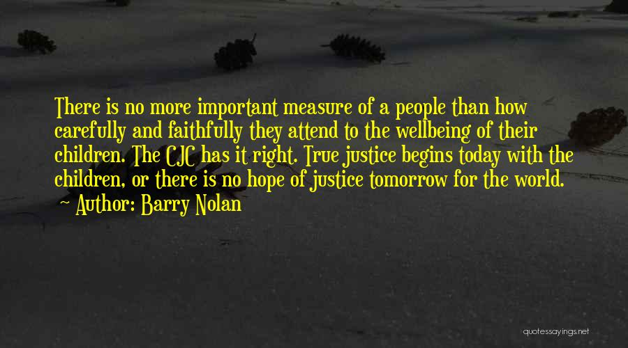 Hope For Tomorrow Quotes By Barry Nolan