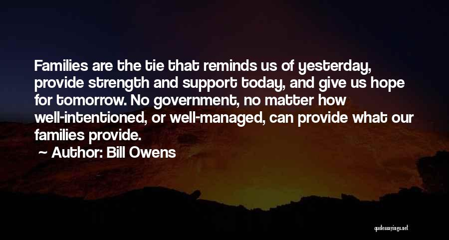 Hope For Tomorrow Quotes By Bill Owens