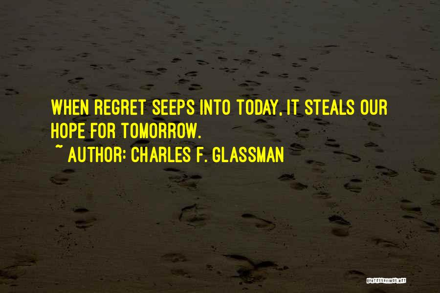 Hope For Tomorrow Quotes By Charles F. Glassman