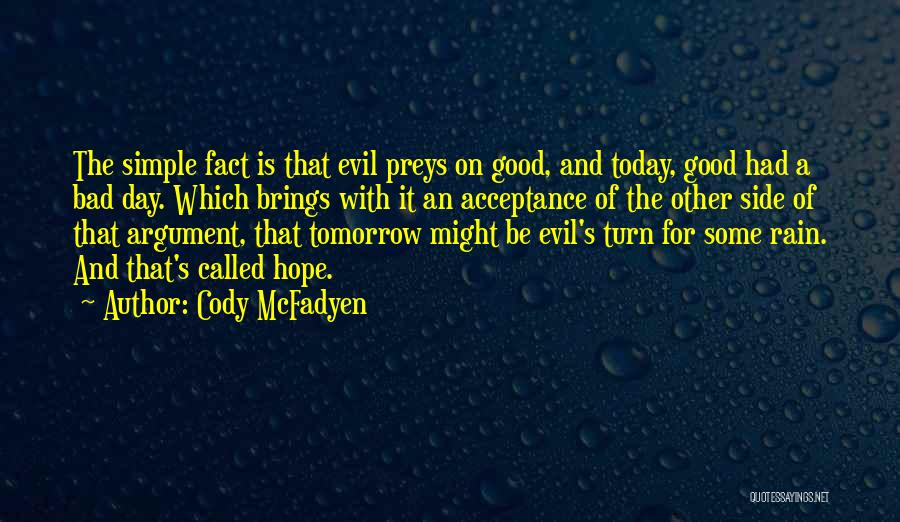 Hope For Tomorrow Quotes By Cody McFadyen