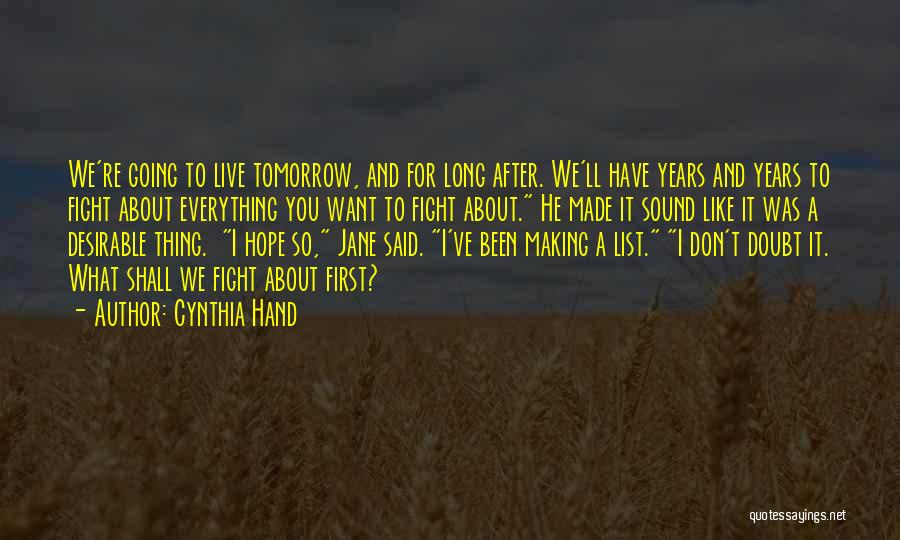 Hope For Tomorrow Quotes By Cynthia Hand