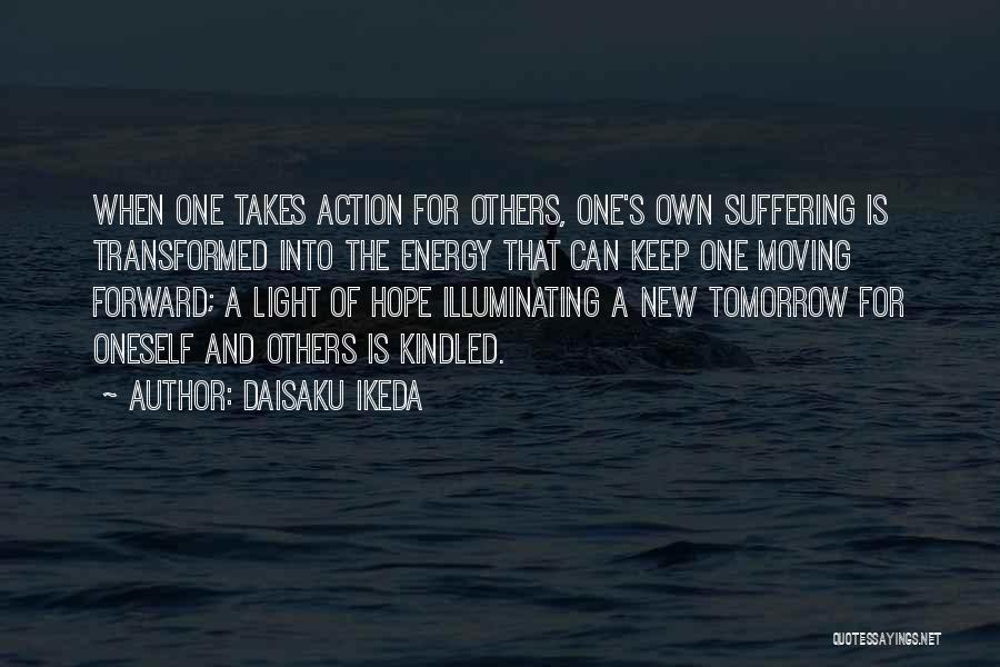 Hope For Tomorrow Quotes By Daisaku Ikeda
