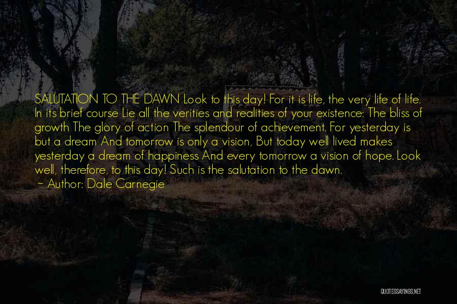 Hope For Tomorrow Quotes By Dale Carnegie