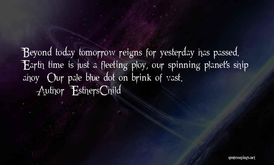 Hope For Tomorrow Quotes By EsthersChild