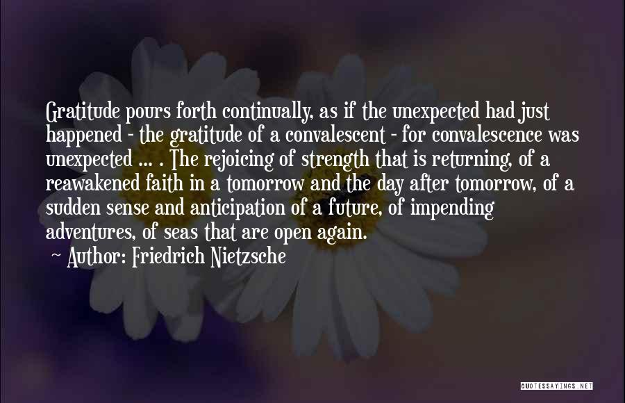 Hope For Tomorrow Quotes By Friedrich Nietzsche