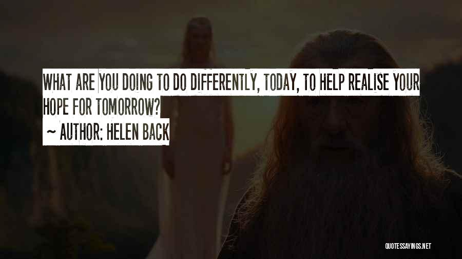 Hope For Tomorrow Quotes By Helen Back