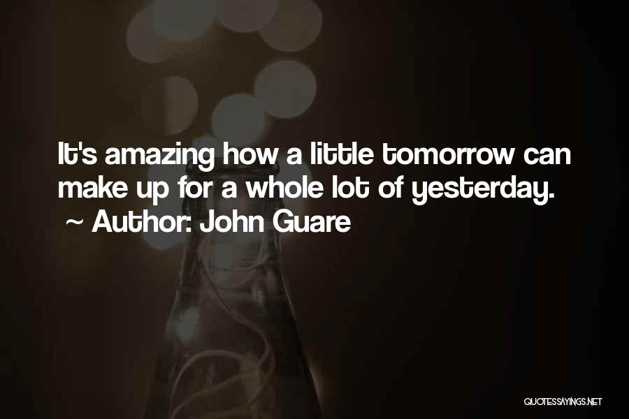 Hope For Tomorrow Quotes By John Guare