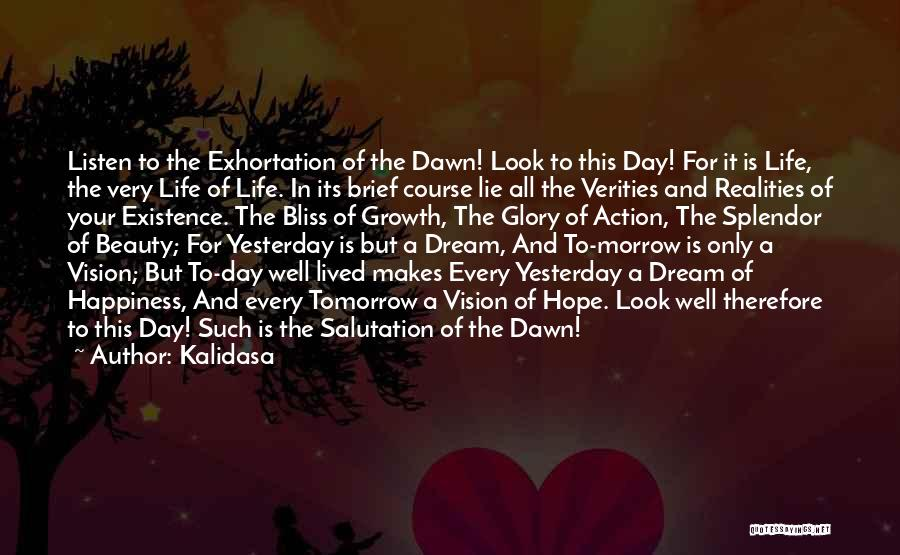 Hope For Tomorrow Quotes By Kalidasa