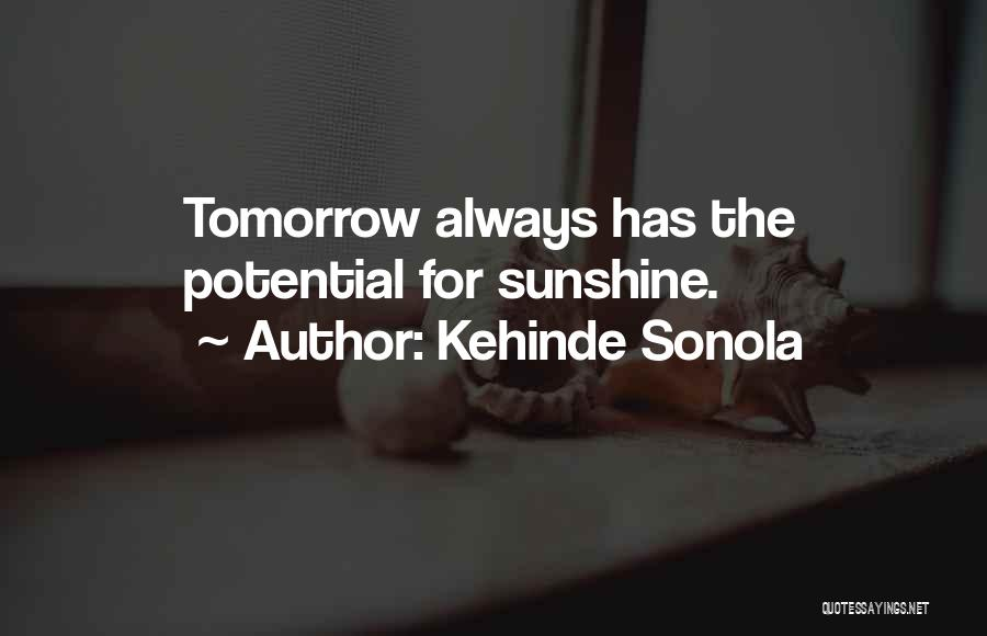 Hope For Tomorrow Quotes By Kehinde Sonola