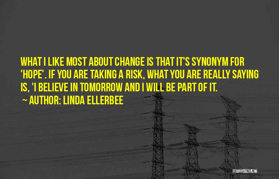 Hope For Tomorrow Quotes By Linda Ellerbee