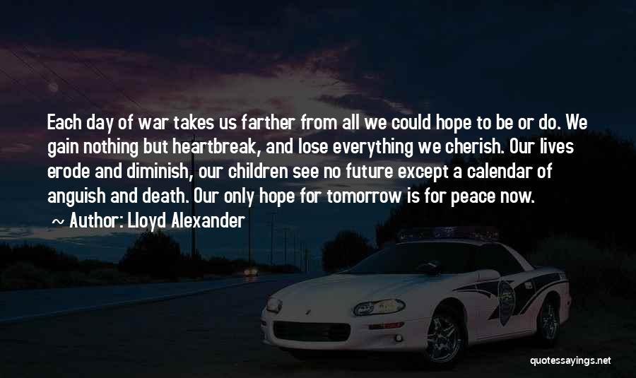 Hope For Tomorrow Quotes By Lloyd Alexander