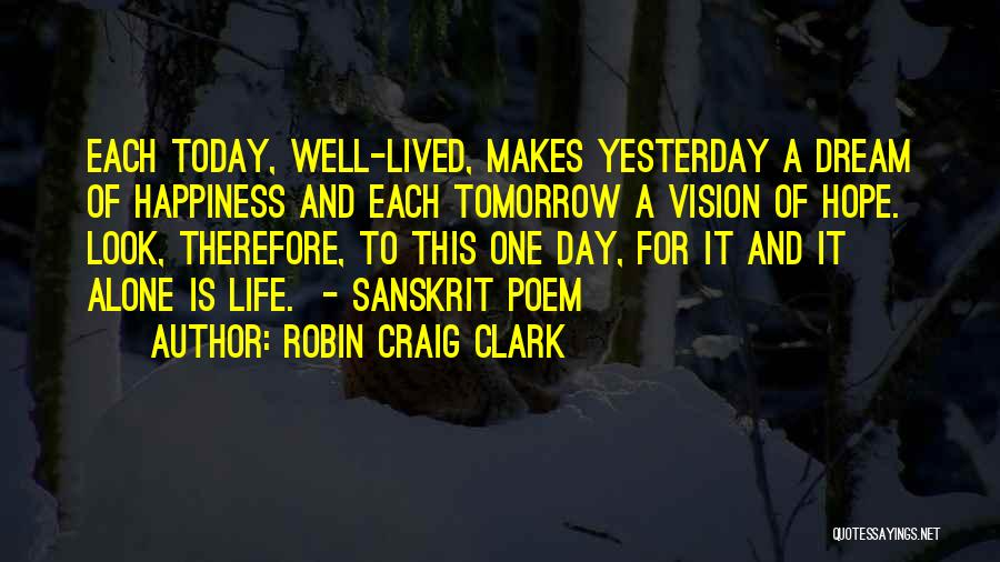 Hope For Tomorrow Quotes By Robin Craig Clark