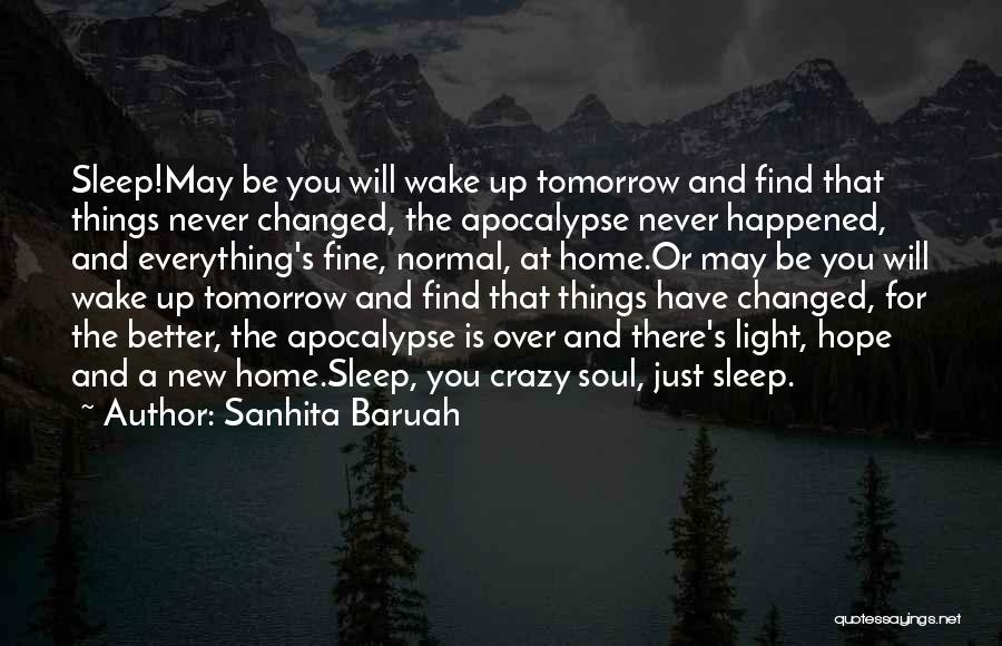Hope For Tomorrow Quotes By Sanhita Baruah