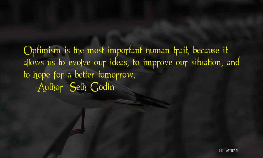 Hope For Tomorrow Quotes By Seth Godin