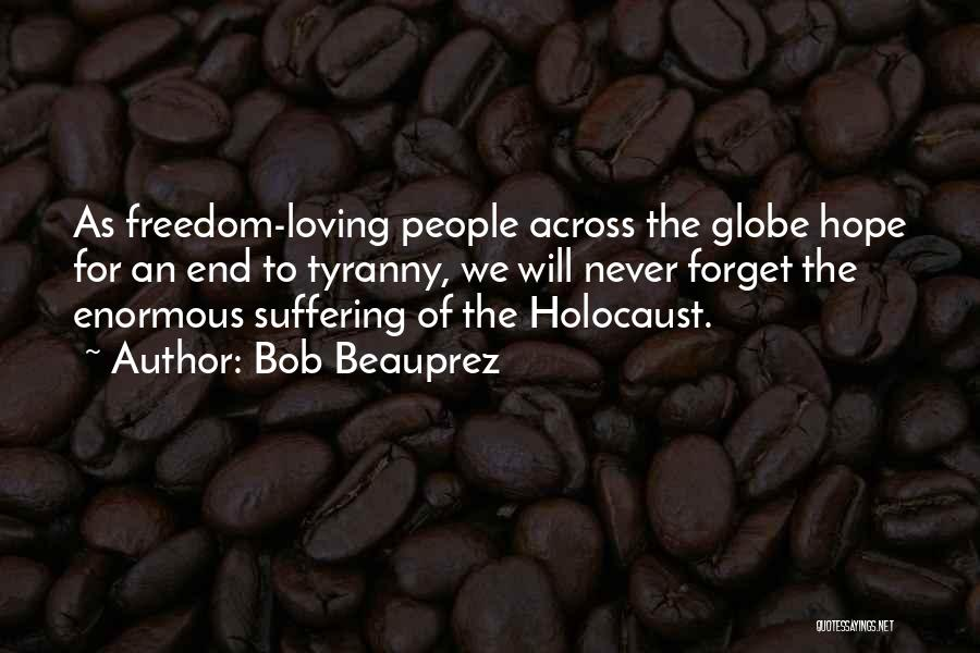 Hope In The Holocaust Quotes By Bob Beauprez