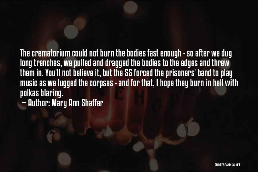 Hope In The Holocaust Quotes By Mary Ann Shaffer