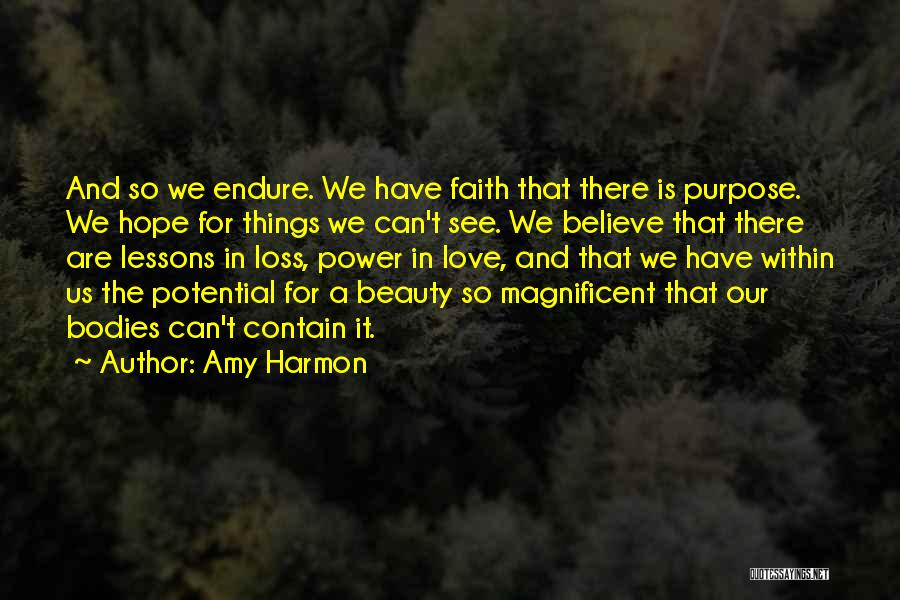 Hope Love And Faith Quotes By Amy Harmon