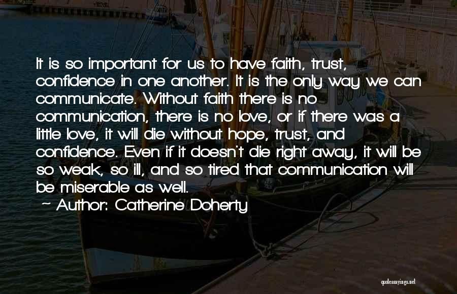 Hope Love And Faith Quotes By Catherine Doherty