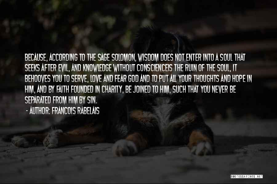 Hope Love And Faith Quotes By Francois Rabelais