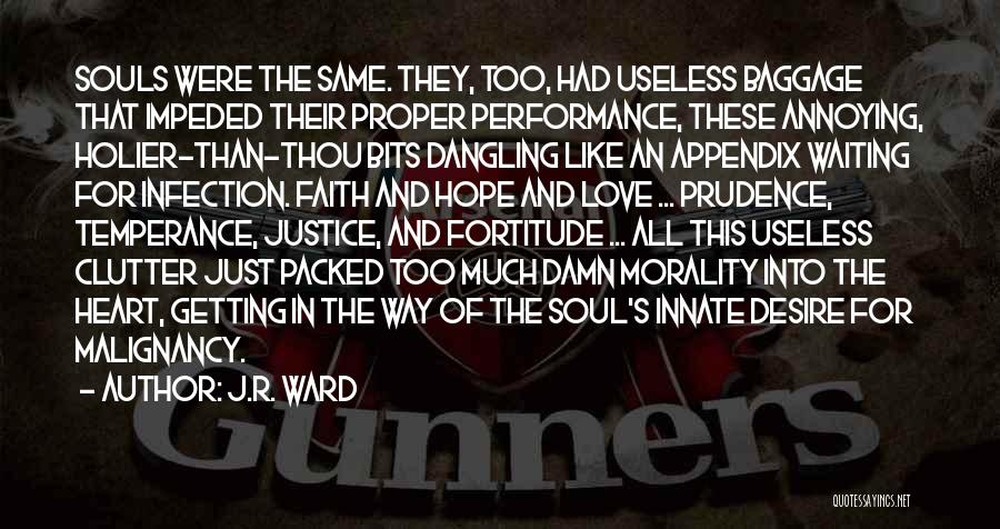 Hope Love And Faith Quotes By J.R. Ward
