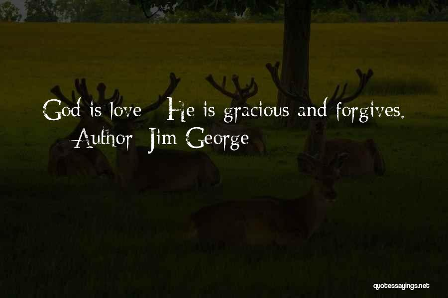 Hope Love And Faith Quotes By Jim George