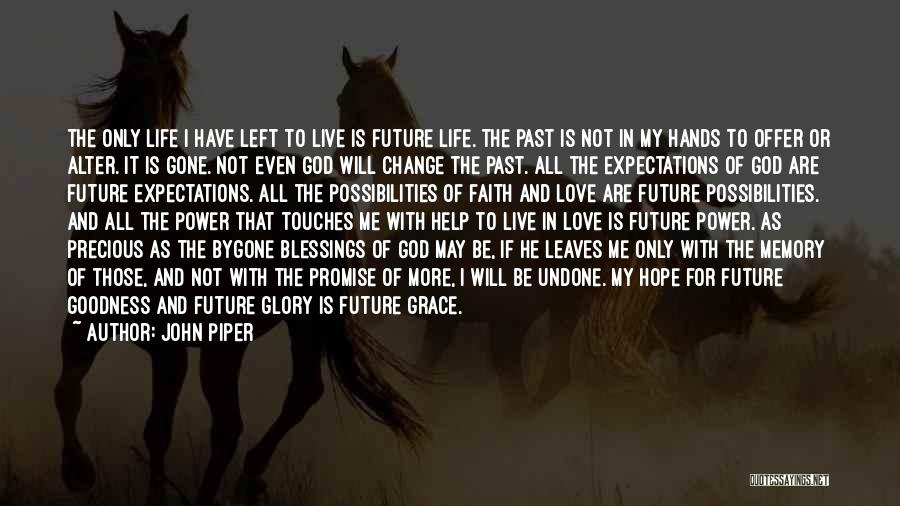 Hope Love And Faith Quotes By John Piper