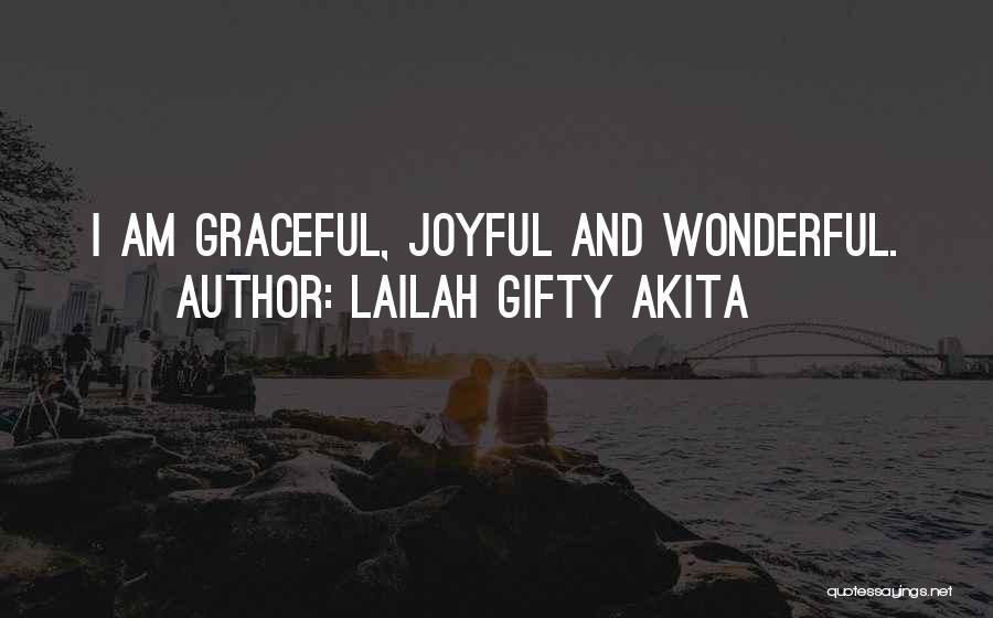 Hope Love And Faith Quotes By Lailah Gifty Akita