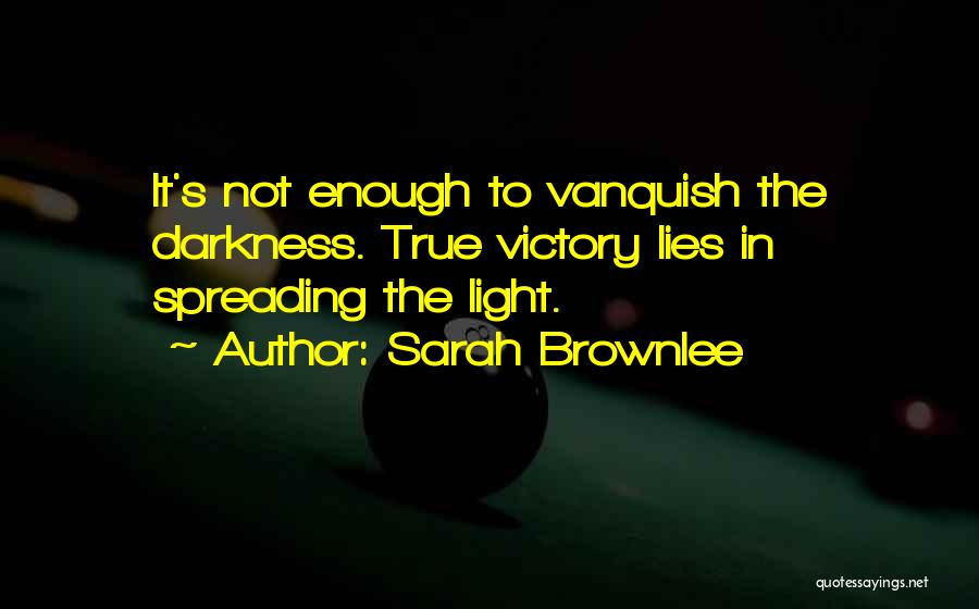 Hope Love And Faith Quotes By Sarah Brownlee