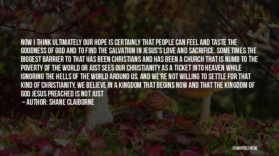 Hope Love And Faith Quotes By Shane Claiborne