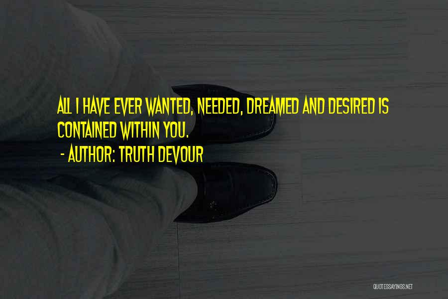 Hope Love And Faith Quotes By Truth Devour