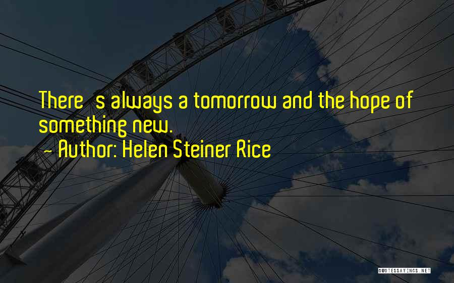 Hope New Life Quotes By Helen Steiner Rice