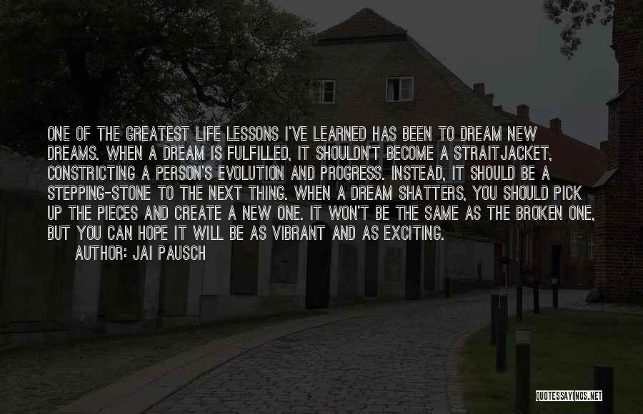 Hope New Life Quotes By Jai Pausch