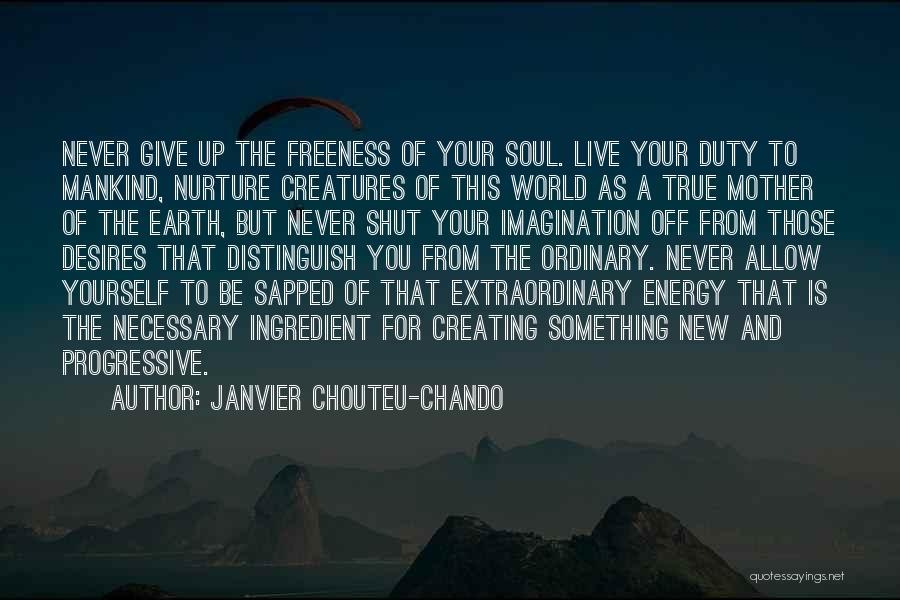 Hope New Life Quotes By Janvier Chouteu-Chando