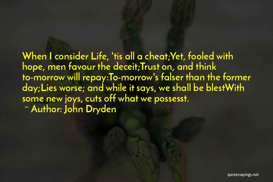 Hope New Life Quotes By John Dryden