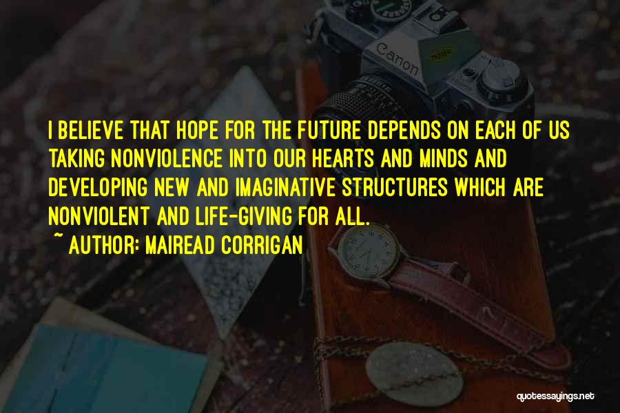 Hope New Life Quotes By Mairead Corrigan