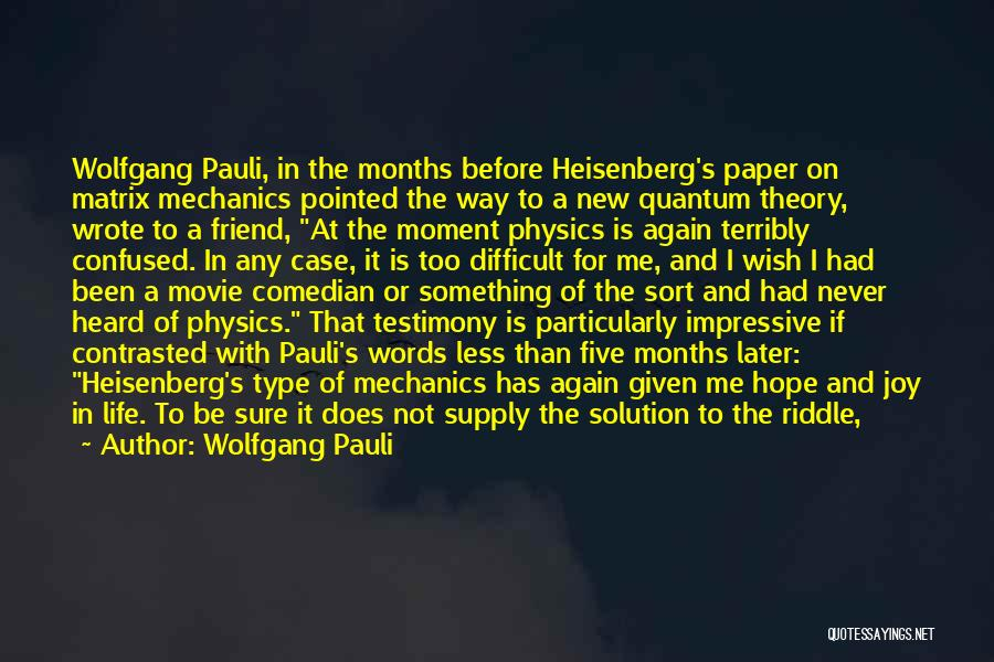 Hope New Life Quotes By Wolfgang Pauli