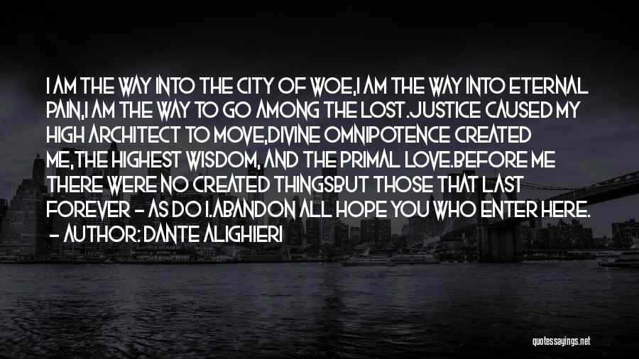 Hope Our Love Will Last Forever Quotes By Dante Alighieri