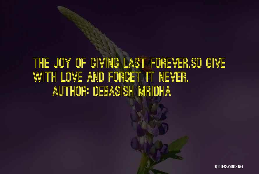 Hope Our Love Will Last Forever Quotes By Debasish Mridha