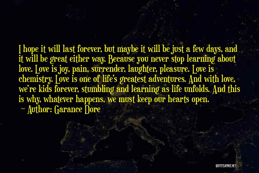 Hope Our Love Will Last Forever Quotes By Garance Dore