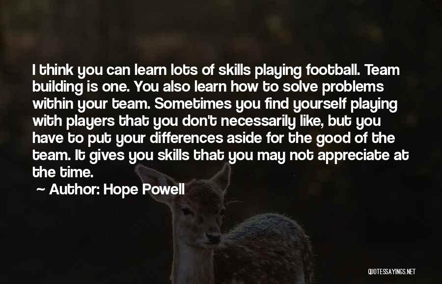 Hope Powell Quotes 1123526