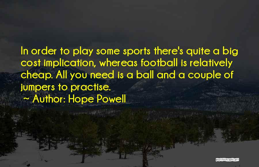 Hope Powell Quotes 76625