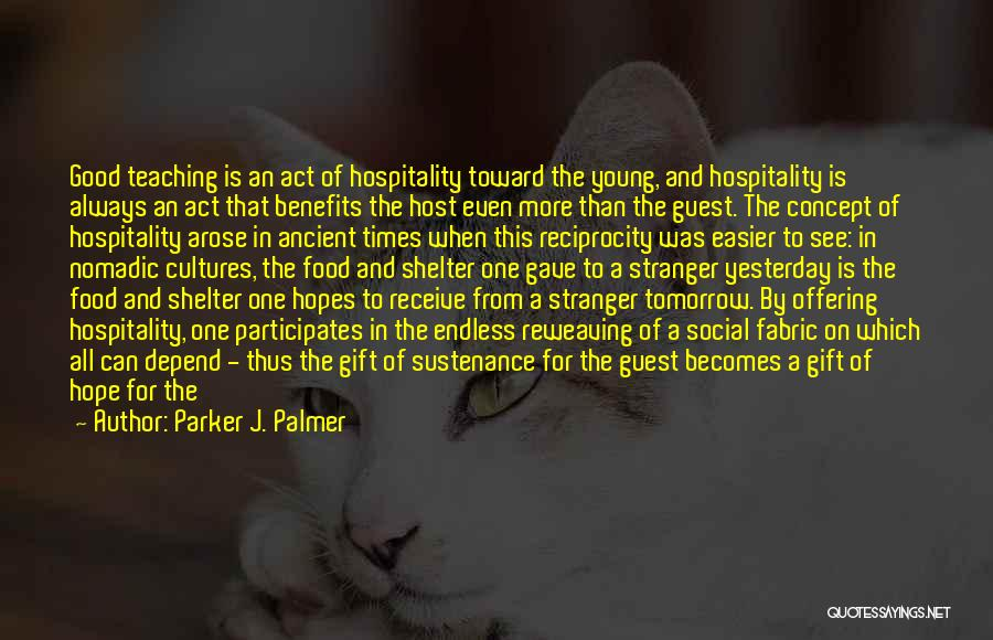 Hope To See You Tomorrow Quotes By Parker J. Palmer