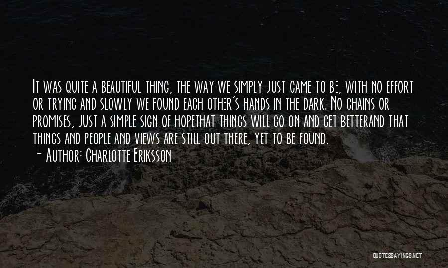 Hope We Will Be Together Quotes By Charlotte Eriksson