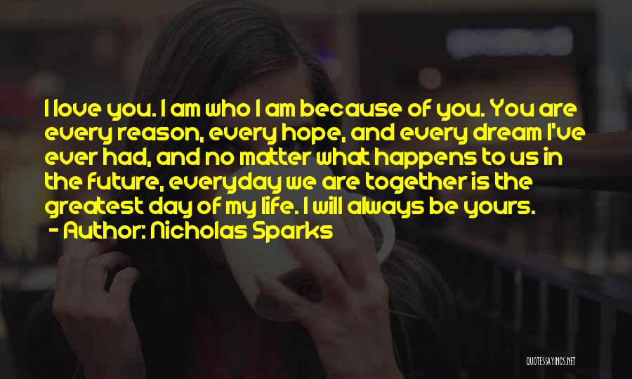 Hope We Will Be Together Quotes By Nicholas Sparks