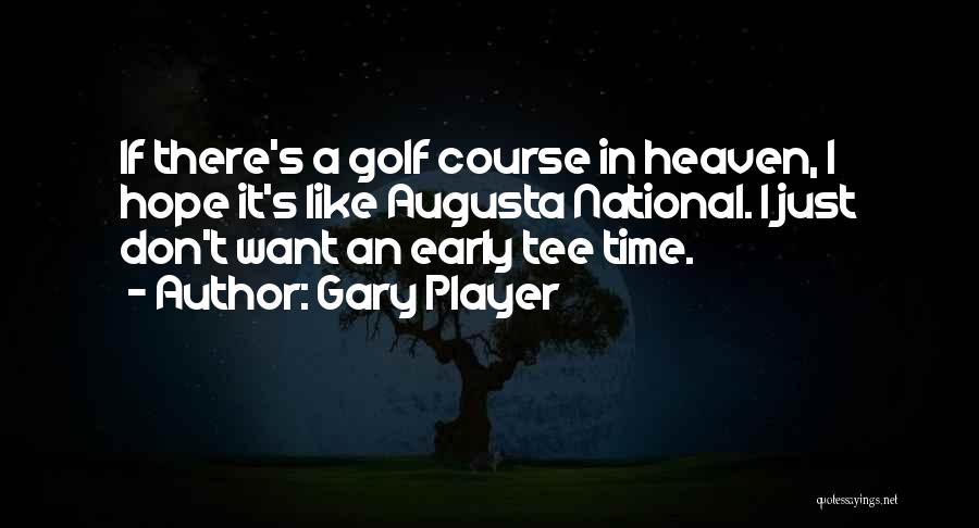 Hope When There Is None Quotes By Gary Player