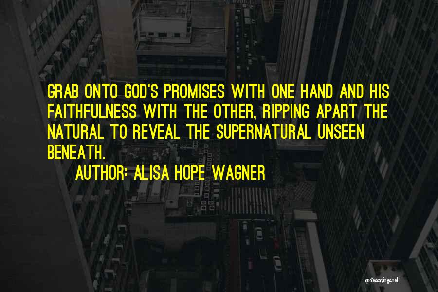 Hope With God Quotes By Alisa Hope Wagner
