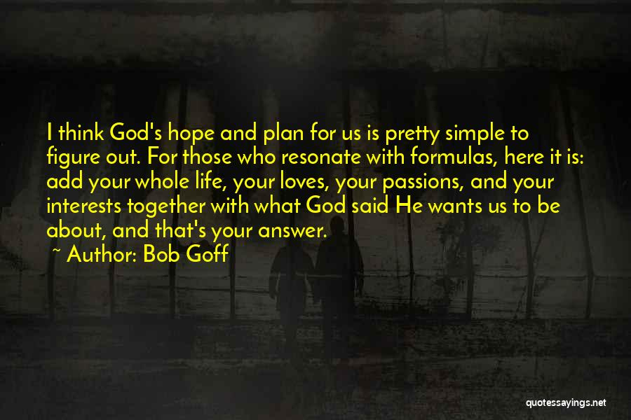 Hope With God Quotes By Bob Goff