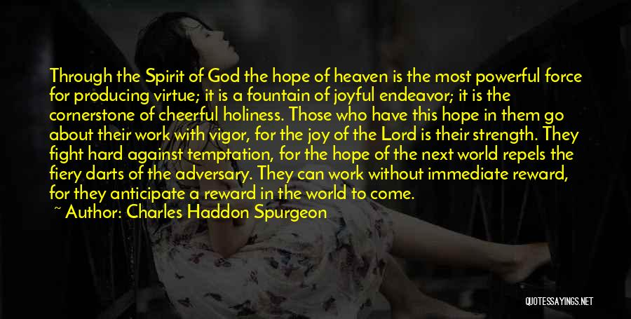 Hope With God Quotes By Charles Haddon Spurgeon