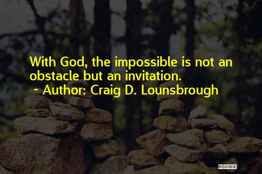 Hope With God Quotes By Craig D. Lounsbrough