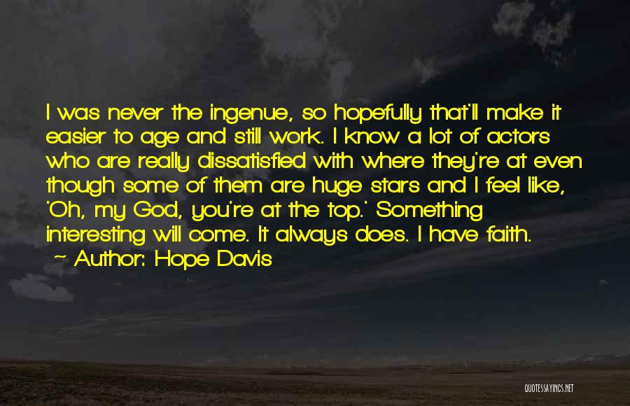 Hope With God Quotes By Hope Davis